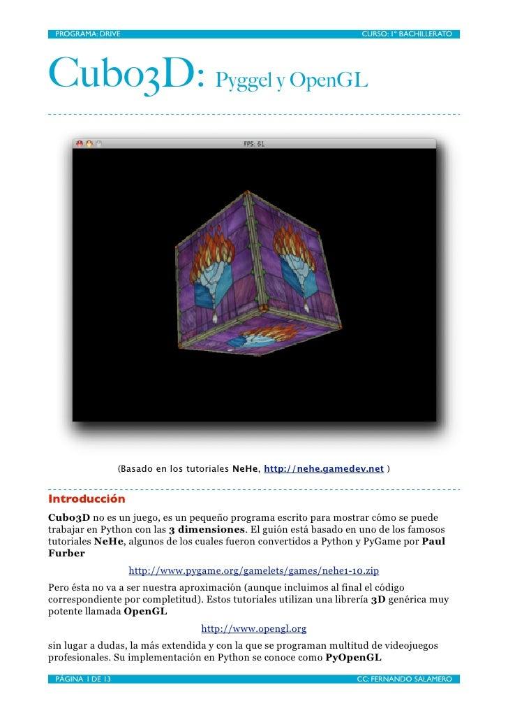 PROGRAMA: DRIVE                                                      CURSO: 1º BACHILLERATO     Cubo3D: Pyggel y OpenGL   ...