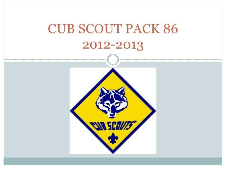 CUB SCOUT PACK 86     2012-2013