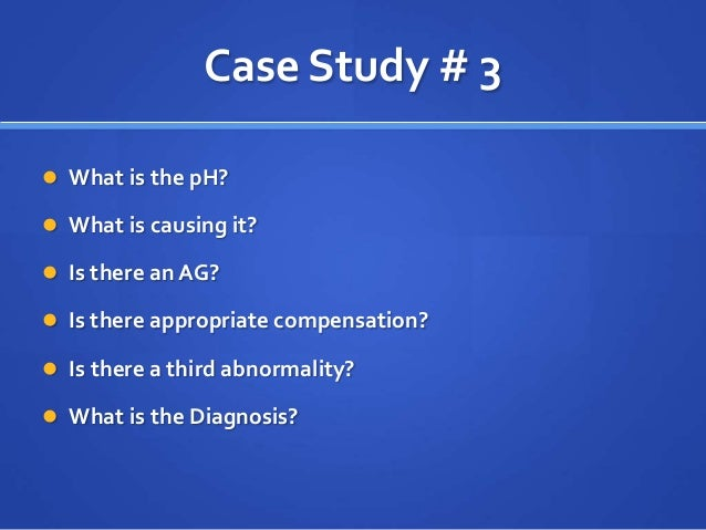 Acid-Base Case Study Essay | Assignment Guides