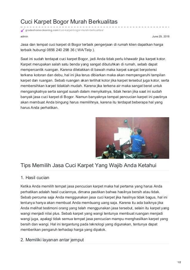 admin June 29, 2018 Cuci Karpet Bogor Murah Berkualitas gradeshomecleaning.com/cuci-karpet-bogor-murah-berkualitas/ Jasa d...