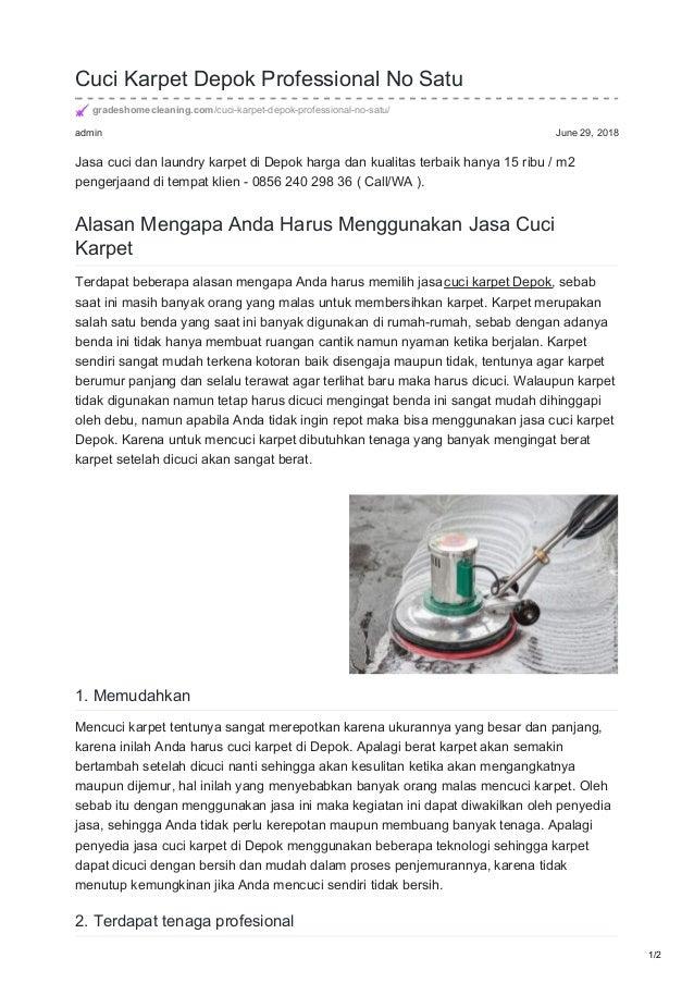 admin June 29, 2018 Cuci Karpet Depok Professional No Satu gradeshomecleaning.com/cuci-karpet-depok-professional-no-satu/ ...