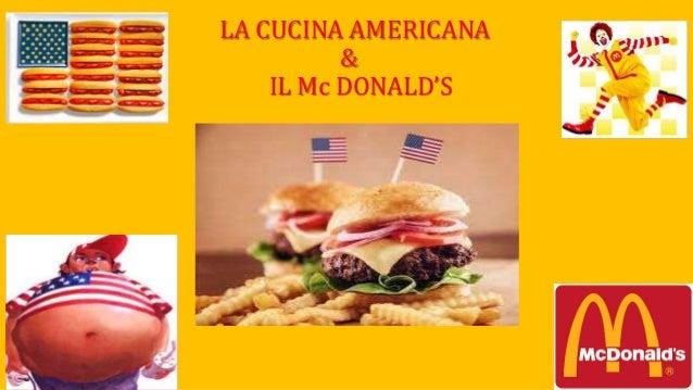 Cucina americana e mc donald s Giovanni Di Matteo