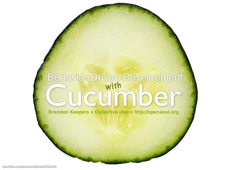 Behavior Driven Development                                    Cucumber                                                   ...