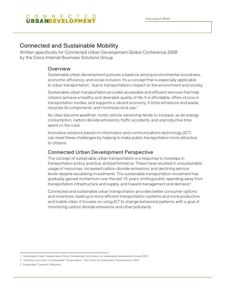 Discussion Brief     Connected and Sustainable Mobility Written specifically for Connected Urban Development Global Confer...