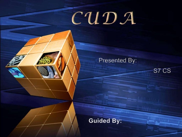 "Seminar ""11                             CUDAContents              1   WHAT IS CUDA ??????              2   EXECUTION MODEL..."