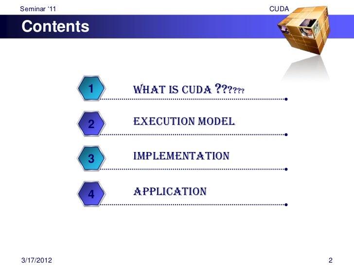 "Seminar ""11                                              CUDAWhat is CUDA ?????? CUDA – Compute Unified Device  Architect..."