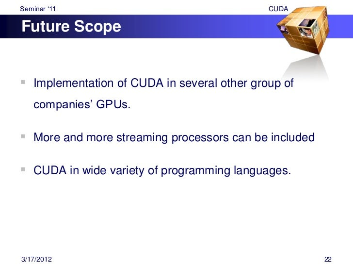 """Seminar """"11                                        CUDAConclusion Brought significant innovations to the High Performance..."""
