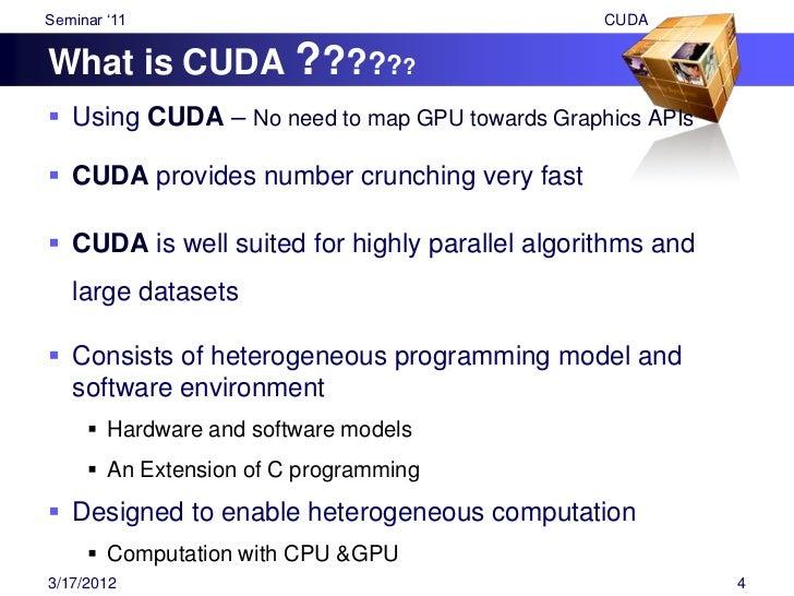 "Seminar ""11                                        CUDA  CUDA kernels & threads Device = GPU     Executes parallel porti..."