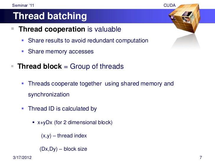 """Seminar """"11                                               CUDAThread Batching (Contd…)               (x+yDx+zDxDy) (for 3..."""