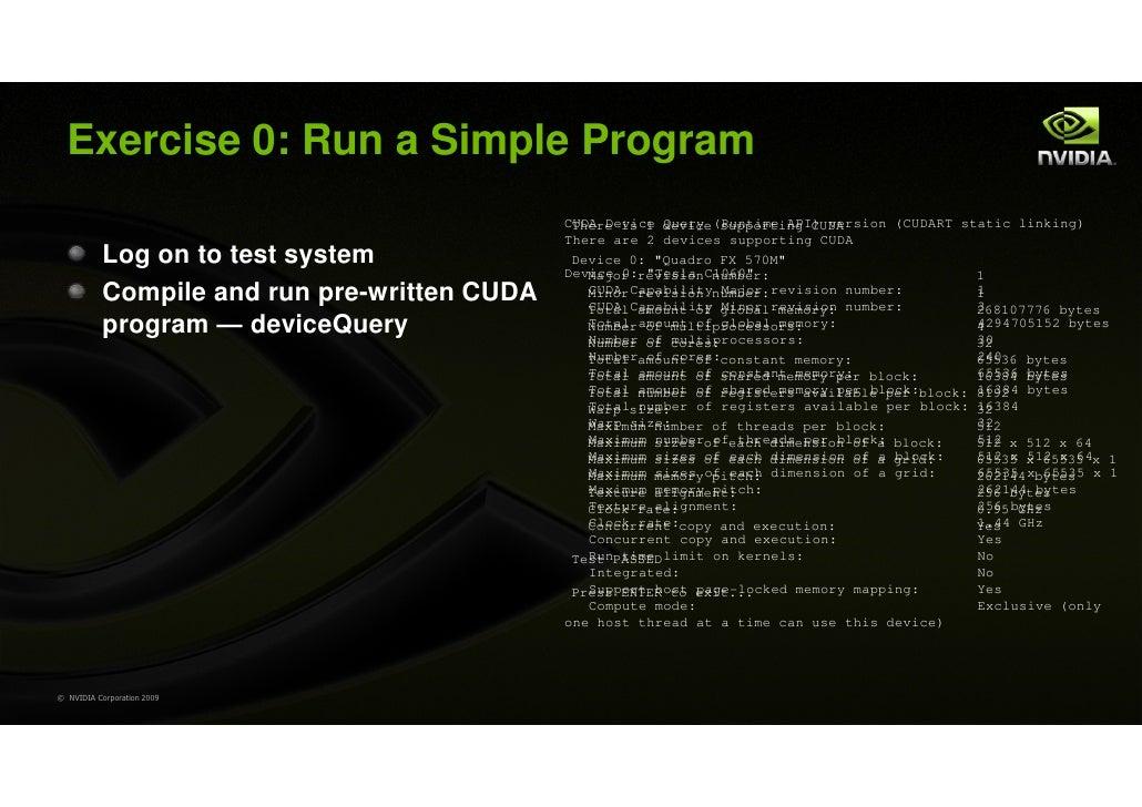 Exercise 0: Run a Simple Program                                              CUDA Device device (Runtime API) version (CU...