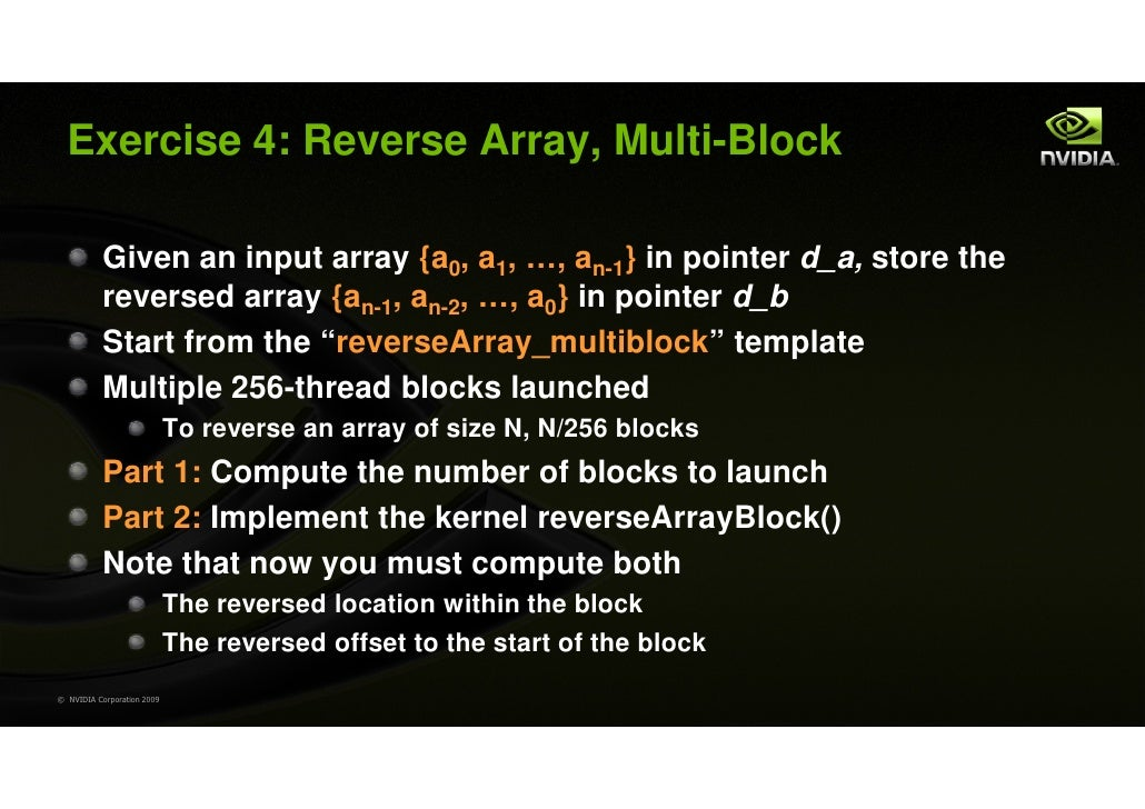 Exercise 4: Reverse Array, Multi-Block           Given an input array {a0, a1, …, an-1} in pointer d_a, store the         ...