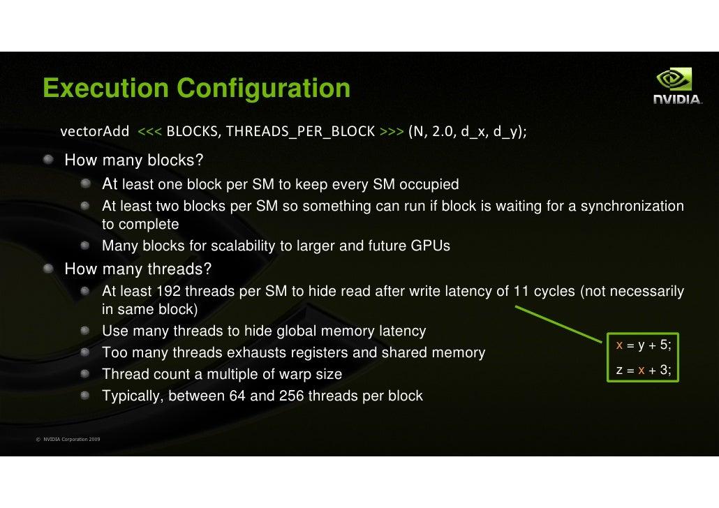 Execution Configuration         vectorAdd <<< BLOCKS, THREADS_PER_BLOCK >>> (N, 2.0, d_x, d_y);           How many blocks?...