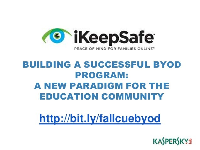BUILDING A SUCCESSFUL BYOD PROGRAM: A NEW PARADIGM FOR THE EDUCATION COMMUNITY  http://bit.ly/fallcuebyod *