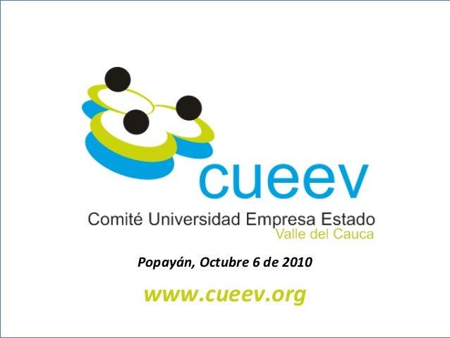 Popayán, Octubre 6 de 2010 www.cueev.org
