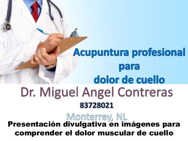 Presentación divulgativa en imágenes para comprender el dolor muscular de cuello