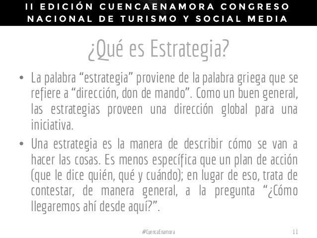"""¿Qué es Estrategia? 11#CuencaEnamora • La palabra """"estrategia"""" proviene de la palabra griega que se refiere a """"dirección, ..."""