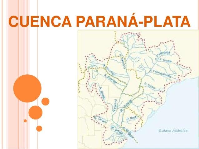 CUENCA PARANÁ-PLATA