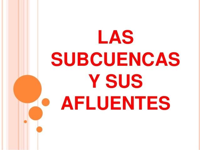 LAS CABECERAS  Es la principal vía de  acceso para los países  mediterráneos del sistema  del Plata  (Bolivia y Paraguay) ...
