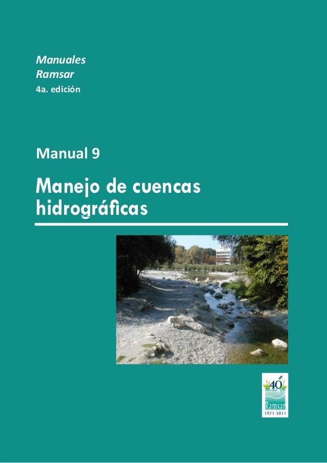 Manejo de cuencas hidrográficas Manuales Ramsar 4a. edición Manual 9