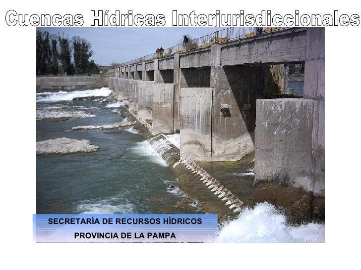 Dique Salto Andersen                                     Río ColoradoSECRETARÍA DE RECURSOS HÍDRICOS     PROVINCIA DE LA P...