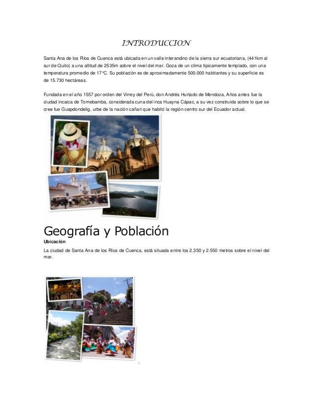 INTRODUCCIONSanta Ana de los Ríos de Cuenca está ubicada en un valle interandino de la sierra sur ecuatoriana, (441km alsu...