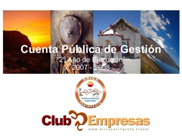 """Cuenta Pública de Gestión """"2º Año de Ejecución"""" 2007 - 2008"""