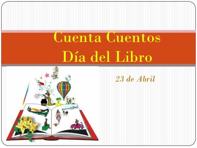 Cuenta Cuentos Día del Libro 23 de Abril