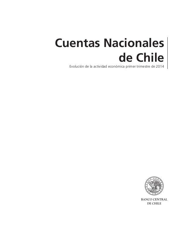 Cuentas Nacionales de Chile Evolución de la actividad económica primer trimestre de 2014
