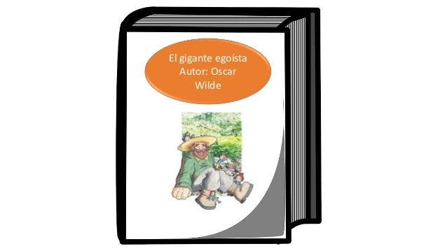 El gigante egoísta Autor: Oscar Wilde