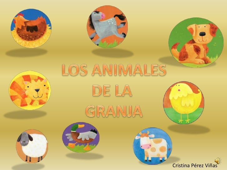 LOS ANIMALES<br />DE LA <br />GRANJA<br />Cristina Pérez Viñas<br />