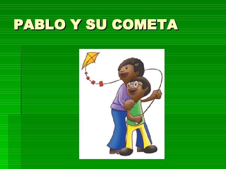 PABLO Y SU COMETA