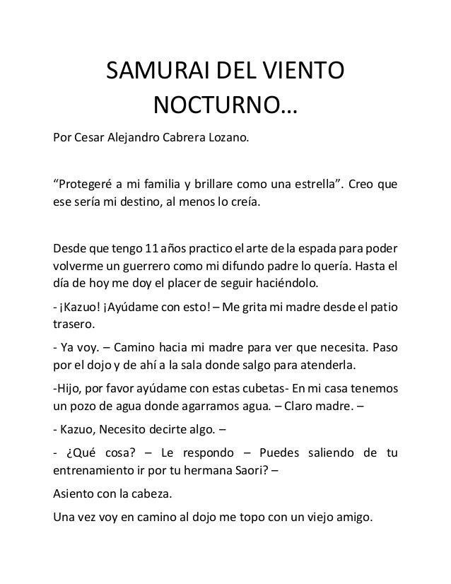 """SAMURAI DEL VIENTO NOCTURNO… Por Cesar Alejandro Cabrera Lozano. """"Protegeré a mi familia y brillare como una estrella"""". Cr..."""