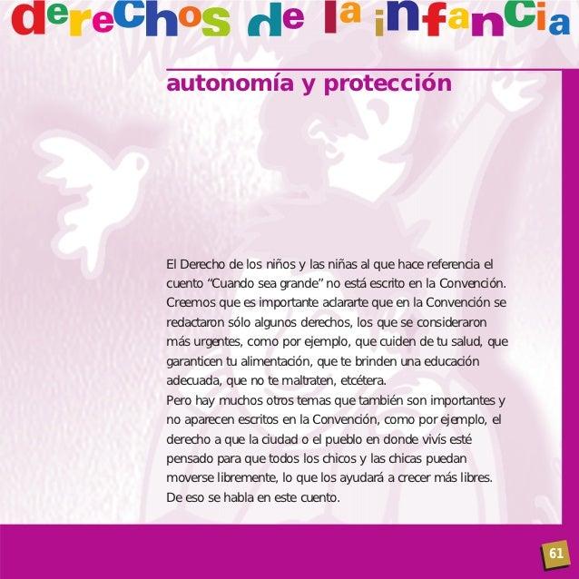 """autonomía y protecciónEl Derecho de los niños y las niñas al que hace referencia elcuento """"Cuando sea grande"""" no está escr..."""