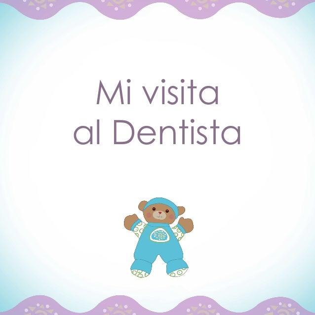 Mi visitaal Dentista              1