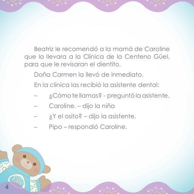 Beatriz le recomendó a la mamá de Caroline    que la llevara a la Clínica de la Centeno Güel,    para que le revisaran el ...