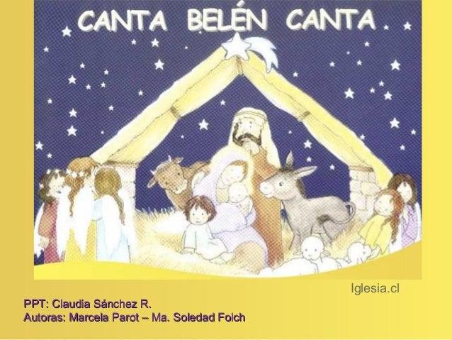 Iglesia.cl PPT: Claudia Sánchez R.PPT: Claudia Sánchez R. Autoras: Marcela Parot – Ma. Soledad FolchAutoras: Marcela Parot...