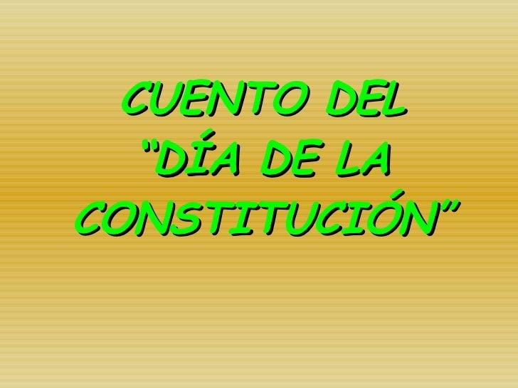 """CUENTO DEL """"DÍA DE LA CONSTITUCIÓN"""""""