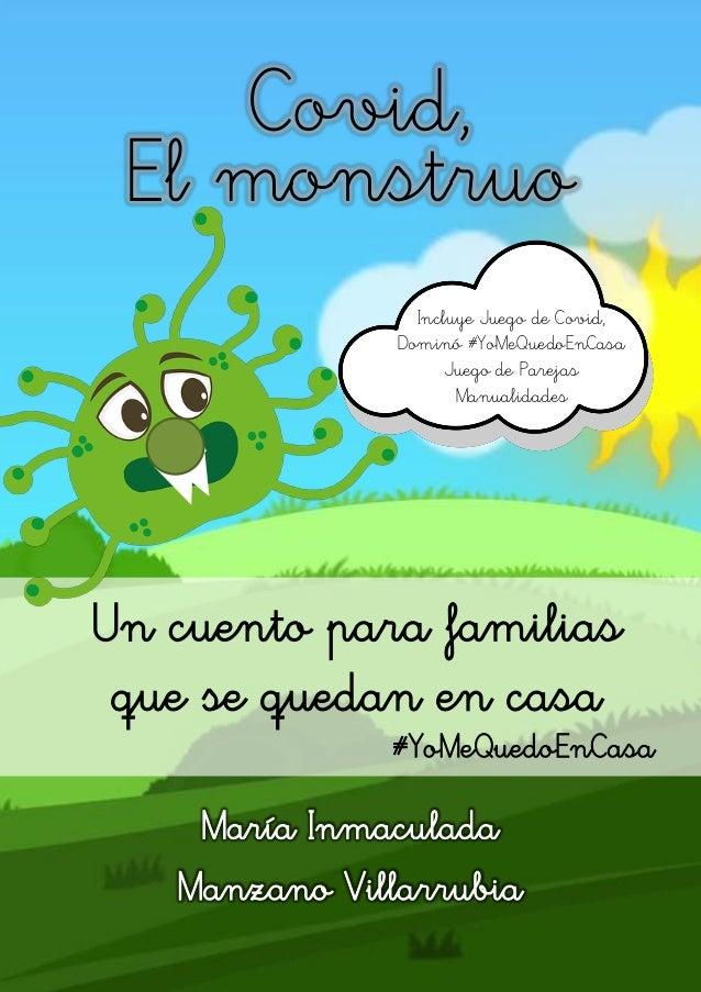 Covid, María Inmaculada Manzano Villarrubia El monstruo Un cuento para familias que se quedan en casa #YoMeQuedoEnCasa Inc...