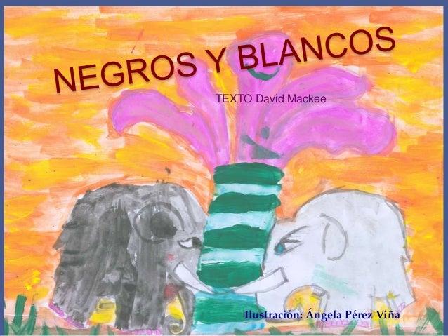 TEXTO David Mackee    Ilustración: Ángela Pérez Viña