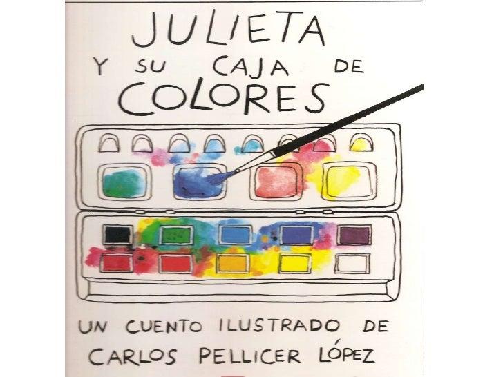 Cuento julieta y su caja de colores for Caja de colores jardin infantil