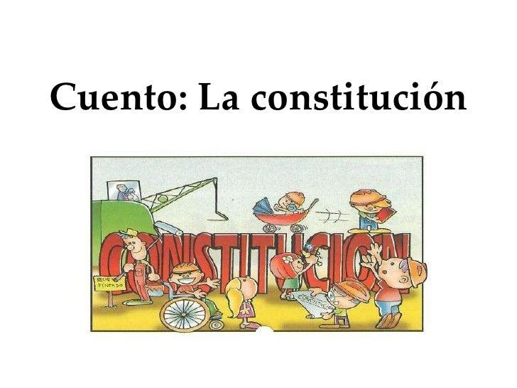 Cuento: La constitución