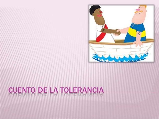 CUENTO DE LA TOLERANCIA