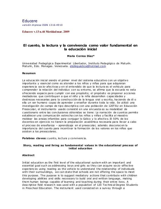 Educere versión impresa ISSN 1316-4910 Educere v.13 n.44 Meridad mar. 2009 El cuento, la lectura y la convivencia como val...
