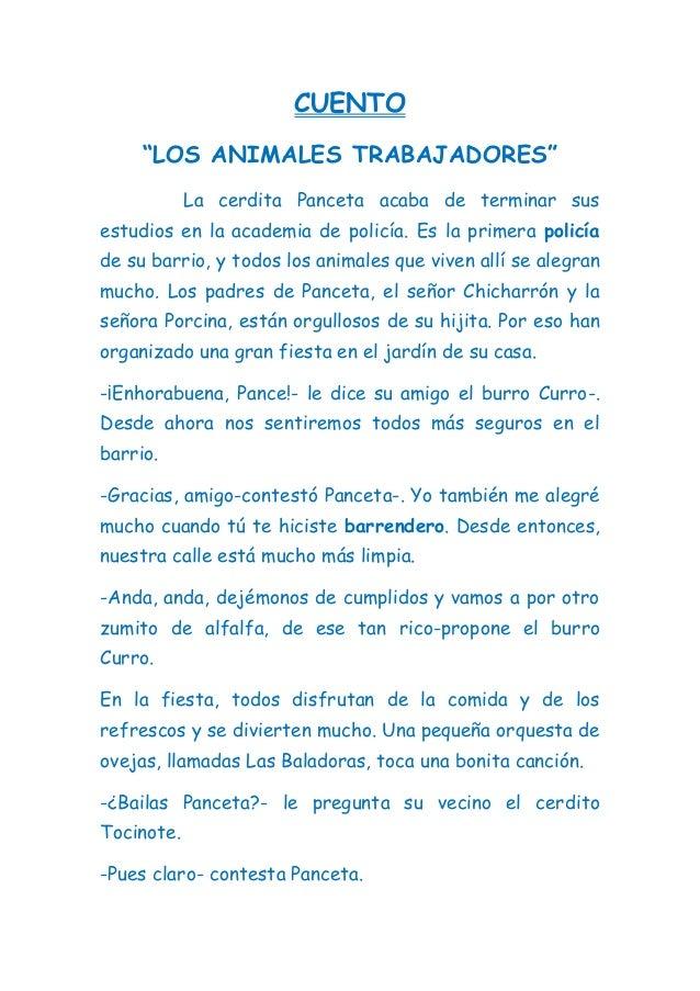"""CUENTO """"LOS ANIMALES TRABAJADORES"""" La cerdita Panceta acaba de terminar sus estudios en la academia de policía. Es la prim..."""