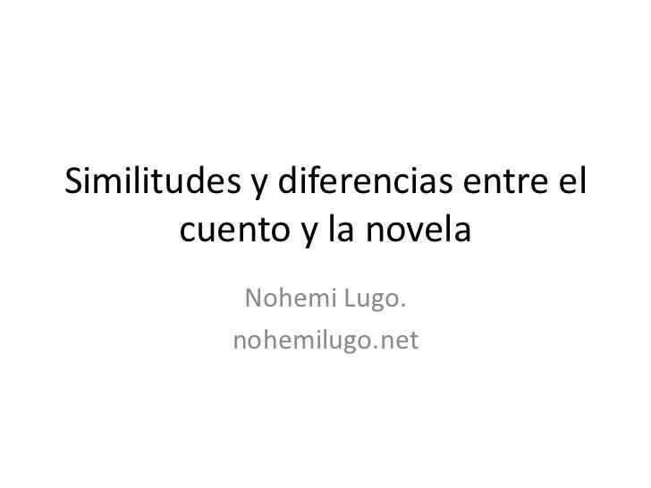 Diferencias entre el cuento y la novela for Diferencia entre yeso y escayola