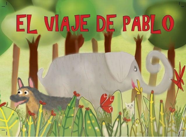 EL VIAJE DE PABLO