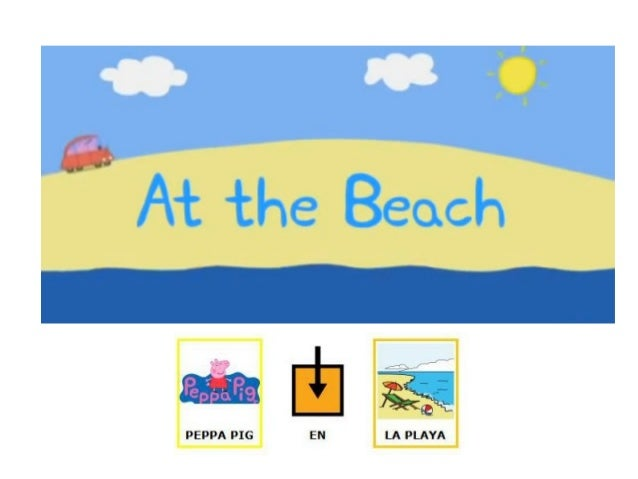 Cuento Peppa pig en la playa con pictogramas Arasaac