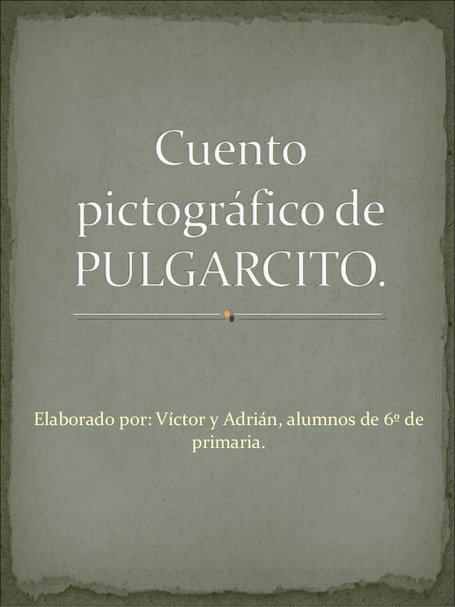Elaborado por: Víctor y Adrián, alumnos de 6º de                   primaria.