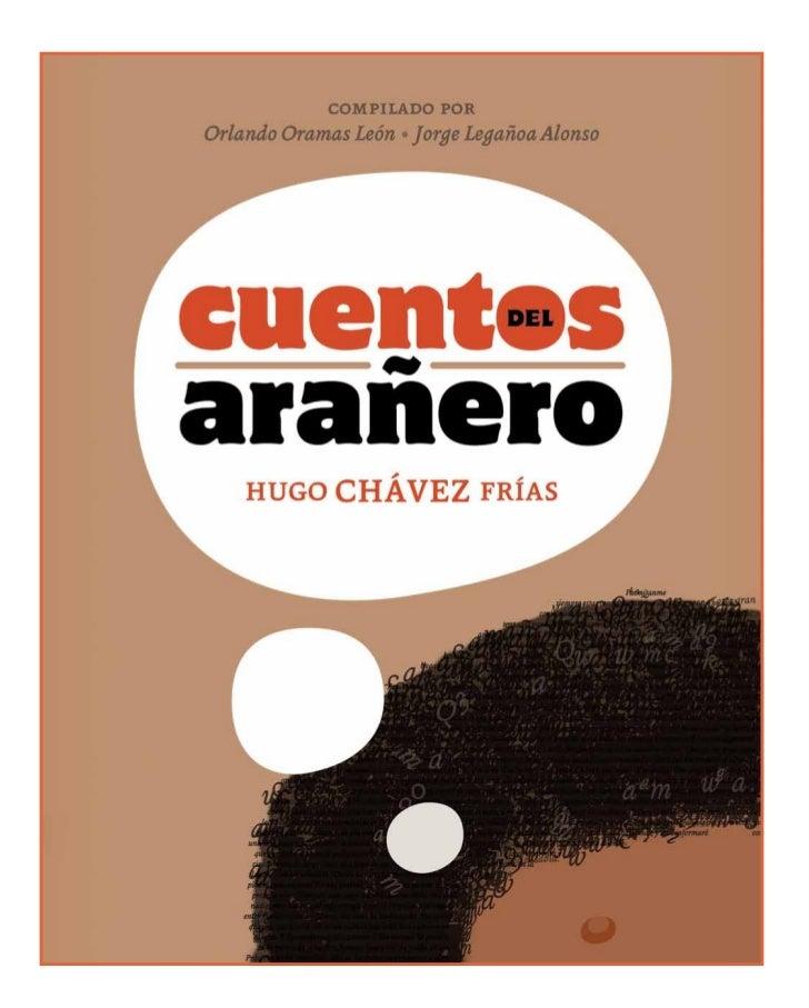 """PRÓLOGOSi uno pudiera volver a nacer y pedir       """"Permítanme siempre estas confiden-               Porque Hugo Chávez Fr..."""