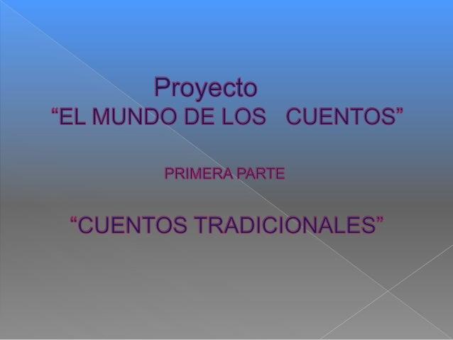 Proyecto cuentos Tradicionales